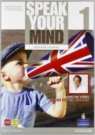 Speak your mind. Student's book-Workbook. Ediz. leggera. Per le Scuole superiori. Con CD Audio. Con espansione online vol.1