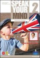 Speak your mind. Student's book-Workbook. Ediz. leggera. Per le Scuole superiori. Con CD Audio. Con espansione online vol.2