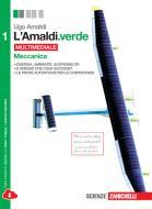 L' Amaldi.verde. Per le Scuole superiori. Con e-book. Con espansione online vol.1