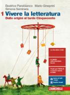 Vivere la letteratura. Per le Scuole superiori. Con e-book. Con espansione online vol.1