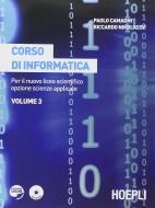 Corso di informatica. Con espansione online. Per il Liceo scientifico vol.3