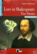 Love in Shakespeare: five stories. Con CD Audio