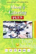 About a catering plus. Per le Scuole superiori. Con e-book. Con espansione online. Con CD-Audio