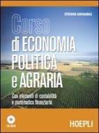 Corso di economia politica e agraria. Per le Scuole superiori