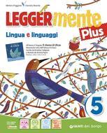 Leggermente plus. Per la 5ª classe elementare. Con e-book. Con espansione online vol.2