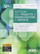 Gestione del progetto e organizzazione di impresa. Per gli Ist. tecnici. Con e-book. Con espansione online