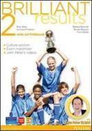 Brilliant results! Student's book-Workbook. Per la Scuola media. Con espansione online vol.2