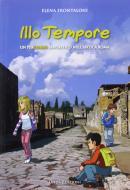 Illo tempore. Un percorso fantastico nell'antica Roma