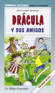 Dracula y sus amigos