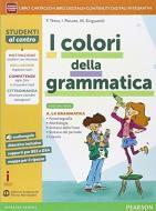 Colori della grammatica. Ediz. verde. Per la Scuola media. Con e-book. Con espansione online