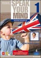 Speak your mind. Student's book-Workbook-MyEnglishLab. Per le Scuole superiori. Con CD Audio. Con espansione online vol.1