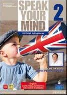 Speak your mind. Student's book-Workbook-MyEnglishLab. Per le Scuole superiori. Con CD Audio. Con espansione online vol.2