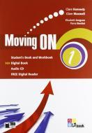 Moving on. Student's book-Workbook. Per le Scuole superiori. Con CD Audio. Con espansione online vol.1