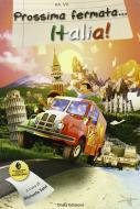 Prossima fermata... Italia! Con CD Audio formato MP3
