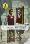 Personalità ribelli. Tra Dr. Jekyll e Dorian Gray. Con CD Audio formato MP3