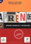 Aprende gramatica y vocabulario. Per le Scuole superiori vol.2