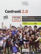 Confronti 2.0. Percorsi multimediali e riflessioni di cultura religiosa. Vol. unico. Con e-book. Con espansione online. Per le Scuole superiori
