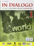 In dialogo. Per la Scuola media. Con e-book. Con espansione online vol.1
