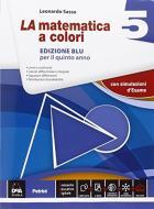 La matematica a colori. Ediz. blu. Per le Scuole superiori. Con e-book. Con espansione online vol.5