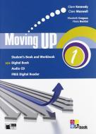 Moving up. Student's book-Workbook. Per le Scuole superiori. Con CD Audio. Con e-book. Con espansione online vol.1