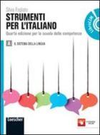 Strumenti per l'italiano. Per le Scuole superiori. Con espansione online vol.1