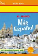 Nuevo más español. Con CD Audio. Per le Scuole superiori (El)