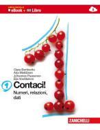 Contaci! Con tavole numeriche. Per la Scuola media. Con CD-ROM. Con e-book. Con espansione online vol.1