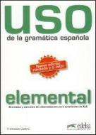 Uso de la gramática española. Nivel elemental. Per le Scuole superiori vol.1