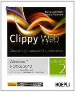 Clippy web. Per le Scuole superiori. Con e-book. Con espansione online vol.2