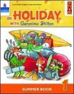 On holiday with Geronimo Stilton. Per la Scuola elementare vol.2
