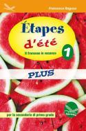 Étapes d'été plus 1. Con CD Audio. Per la Scuola media.