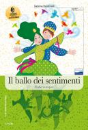 Il ballo dei sentimenti. Fiabe italiane, fiabe europee. Con espansione online
