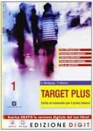 Target plus. Con Obiettivo competenze. Con espansione online. Per le Scuole superiori vol.1