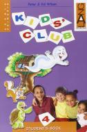 Kids' club. Per la Scuola elementare. Con espansione online vol.4