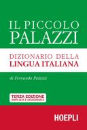 Il piccolo Palazzi. Dizionario della lingua italiana. Ediz. ampliata