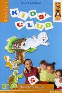 Kids' club. Student's book. Per la Scuola elementare vol.5