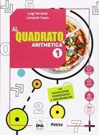 Al quadrato. Aritmetica-Geometria. Per la Scuola media. Con e-book. Con espansione online. Con 2 libri: Formulario-tavole numeriche. Con DVD-ROM vol.1