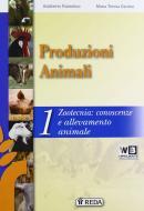 Corso di produzioni animali. Per gli Ist. tecnici e professionali. Con e-book. Con espansione online