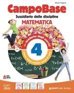 Campo base monodisciplina matematica. Per la 4ª classe della Scuola elementare. Con e-book. Con espansione online vol.1
