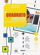 Al quadrato. Laboratorio geogebra e coding. Per la Scuola media. Con e-book. Con espansione online