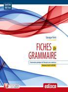 Fiches de grammaire. Grammaire pratique du français avec exercices. Per le Scuole superiori. Con ebook. Con espansione online