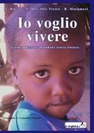 Io voglio vivere. Guinea Bissau: bambini senza futuro
