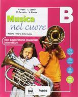 Musica nel cuore. Per la Scuola media. Con e-book. Con espansione online. Con Libro: BES. Con DVD-ROM vol.B