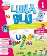 Luna blu. Per la Scuola elementare. Con e-book. Con espansione online vol.1