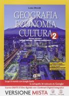 Geografia economia cultura. Per gli Ist. tecnici. Con e-book. Con espansione online vol.2