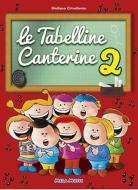 Le tabelline canterine. Con CD Audio vol.2