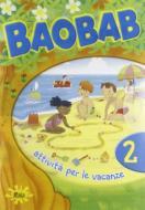 Baobab. Attività per le vacanze. Per la 2ª classe elementare vol.2