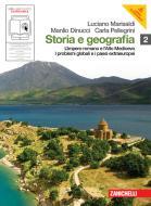 Storia e geografia. Con cittadinanza e Costituzione. Per le Scuole superiori. Con espansione online vol.2