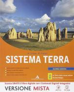 Sistema terra. Vol. A-B. Per i Licei e gli Ist. magistrali. Con espansione online