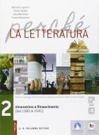 Perché la letteratura. Per le Scuole superiori. Con e-book. Con espansione online vol.2